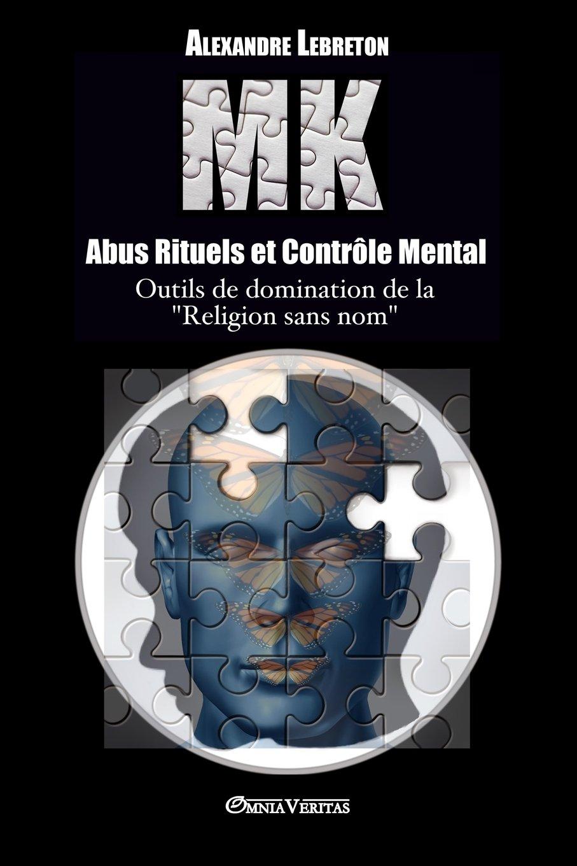 ➤ Abus Rituels et Contrôle Mental (état des lieux sur une réalité dont on ne parle pas)