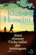 Ainsi résonne l'écho infini des montagnes - Khaled Hosseini -