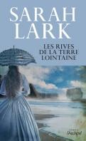 Chronique Les rives de la terre lointaine de Sarah Lark