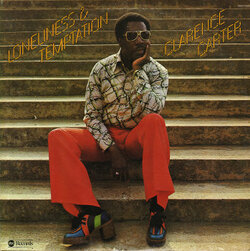 Clarence Carter - Loneliness & Temptation - Complete LP