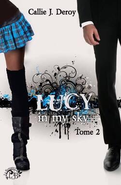 Lucy in my sky, série (Callie J. Deroy)