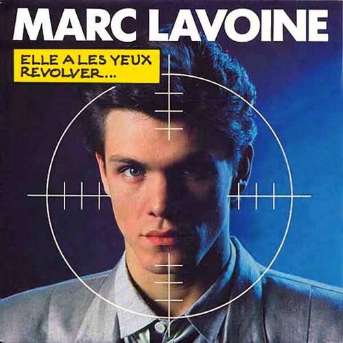 Marc Lavoine - Elle A Les Yeux Revolver 01