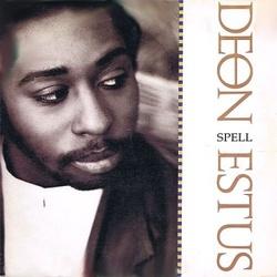 Deon Estus - Spell - Complete LP
