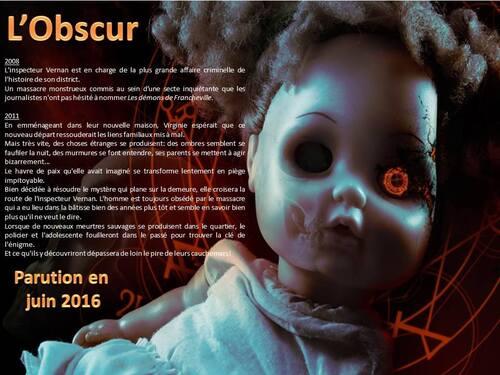 """Quatrième de couverture de """"L'obscur"""",  prochain thriller fantastique de Frédéric Livyns chez Academia"""