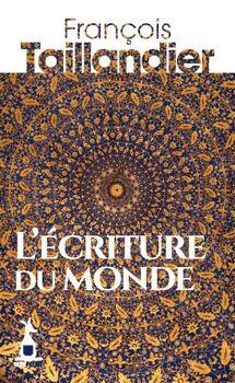 L'écriture du monde  -  François Tallandier