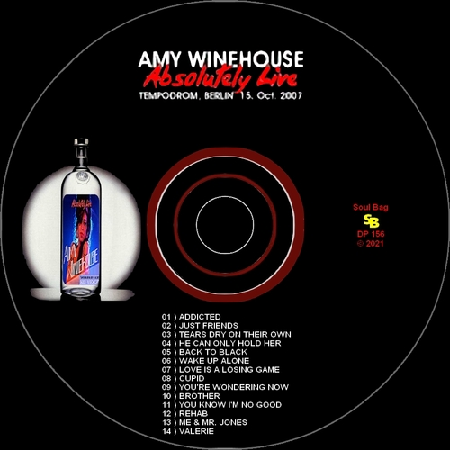 """Amy Winehouse : CD """" Absolutely Live At Tempodrom, Berlin, October 15, 2007 """" Soul Bag Records DP 156 [ FR ]"""