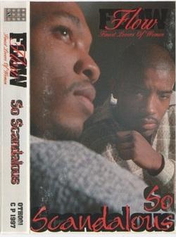 F.L.O.W - SO SCANDALOUS (EP 1997)