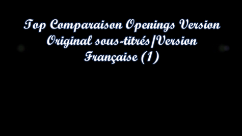 Top Comparaison Opening VOSTFR /Opening VF (1)
