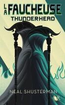Couverture du livre : La Faucheuse, Tome 2 : Thunderhead