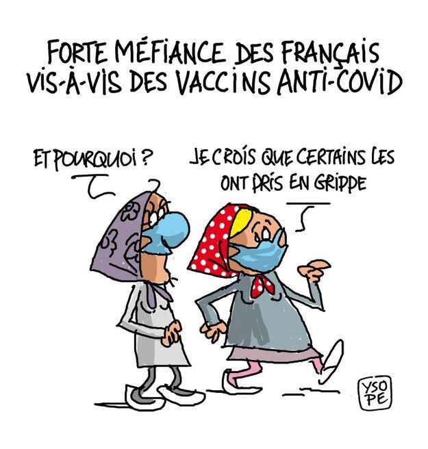 Méfiance des français vis-à-vis des vaccins anti-covid... - Ysope - dessin  de presse - dessin d'actualité- dessin d'humour