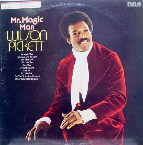 "Wilson Pickett : Album "" Mr. Magic Man "" RCA Victor Records LSP-4858 [ US ]"