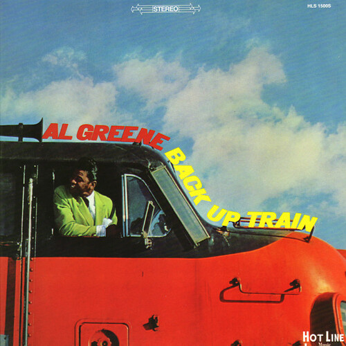 "Al Green : Album "" Back Up Train "" Hot Line Music Journal Records HLS-1500S [ US ] 1967"