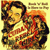 Cuban rebelles Girls