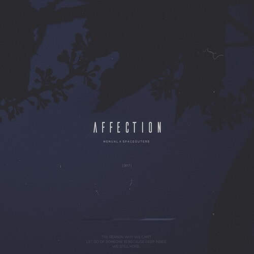 Menual x Spaceouters - Affection (2017) [Abstract Electronic, Chillout]