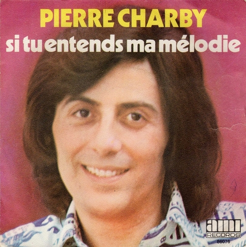 Pierre Charby - Si Tu Entends Ma Mélodie (1974)
