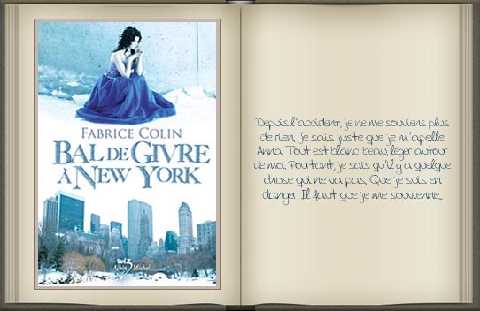 « Bal de givre à New York » de Fabrice Colin.