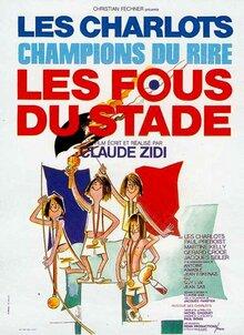 AFFICHE LES FOUS DU STADE 1972