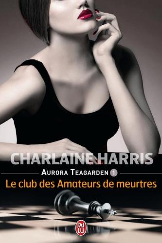 """""""Aurora Teagarden"""" T.1 de Charlaine Harris"""