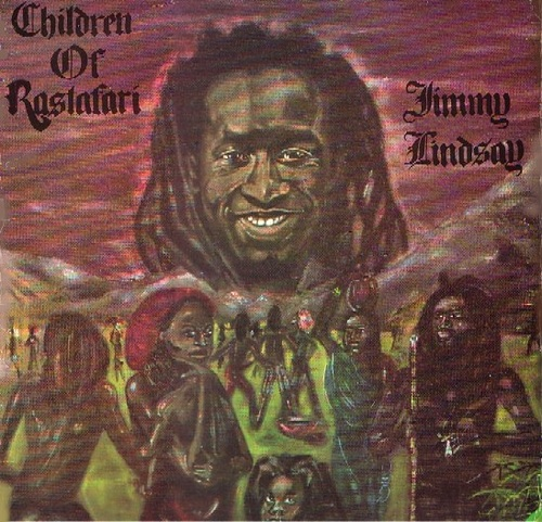 Jimmy Lindsay - Children Of Rastafari (1980) [Reggae]
