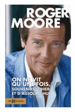 Le dernier livre de Roger Moore