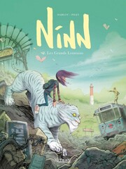 Ninn tome 2- Les grands lointains