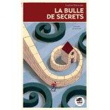 LA bulle des secrets de Sophie Benastre