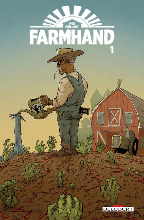 Farmhand - Tome 01 - Guillory
