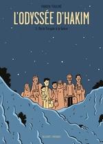 L'ODYSSEE D'HAKIM T2 - DE LA TURQUIE A LA GRECE