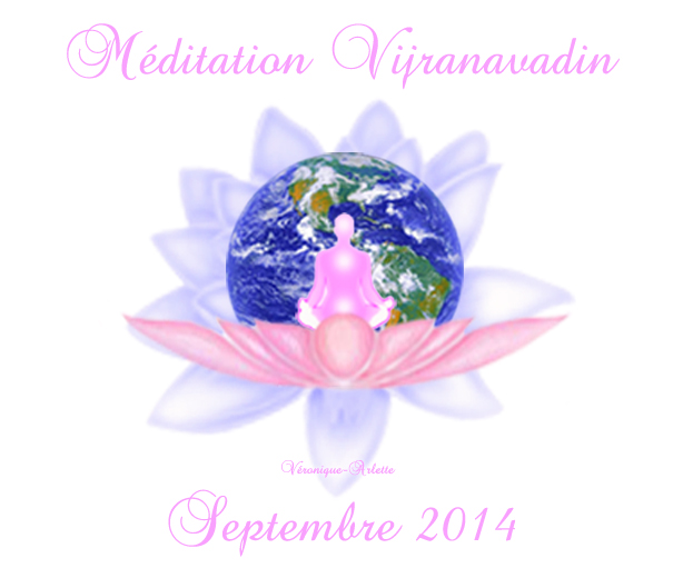 Méditation Conscience Universelle (MCU) Septembre 2014