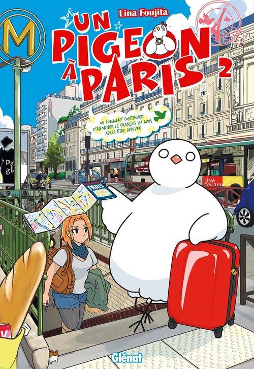 Un pigeon à Paris - Tome 02 - Rina Fujita
