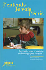 J'entends, je vois, j'écris (C. PICOT)