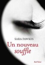 Chronique Un nouveau souffle de Sarah Fawkes