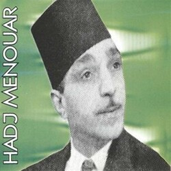 """""""Chaâbi"""" et le Mouloudia: Hadj Menouar"""