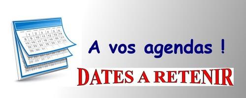 A vos agendas - Quelques dates à retenir