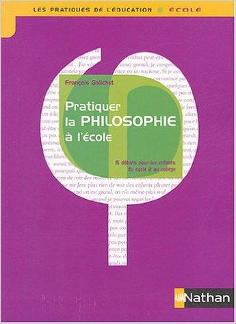 Bon plan 64 : Pratiquer la philosophie à l'école 15 débats du cyle 2 au collège