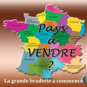 Tout est à vendre, même la France ...