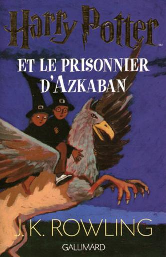 Livre 3 - Harry Potter et le prisonnier d'Azkaban