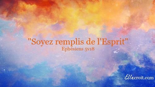 Soyez Remplis du Saint-Esprit (2)