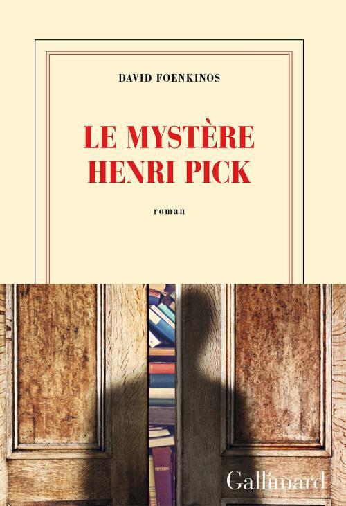 Le mystère Henri Pick, de David Foekinos