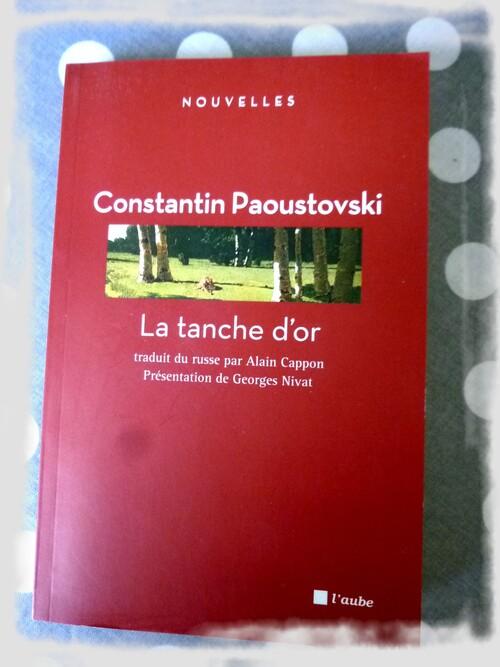 La taïga de Constantin Paoustovski!