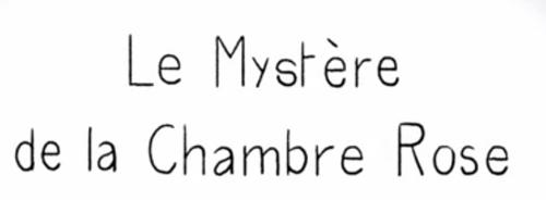 Aveu N°125 : J'avoue, Miss Nut ou le Mystère de la Chambre Rose...