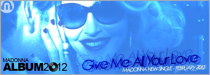 Madonna Give Me All Your Love