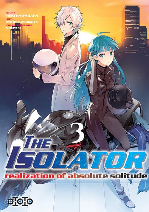 The isolator - Tome 03 - Reki Kawahara & Naoki Koshimizu