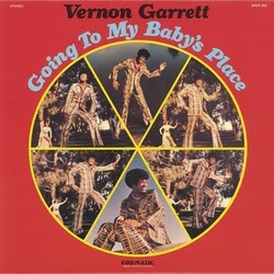 Vernon Garrett - Going To My Baby's Place - Complete LP