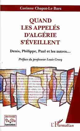 Quand les appelés d'Algérie s'éveillent... un ouvrage de Corinne Chaput-Le Bars
