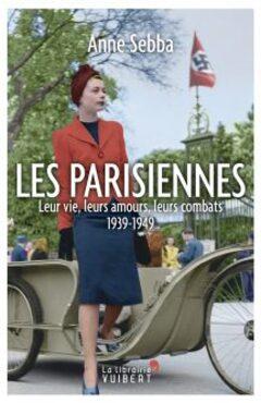 Les Parisiennes  -  Anne Sebba