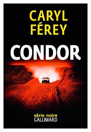 Condor - Caryl Ferey