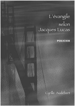 L'évangile selon Jacques Lucas SP