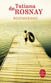 Boomerang de Tatiana de Rosnay