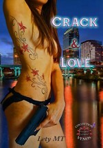 Crack & Love - Lety MT
